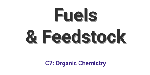 Fuels and Feedstock